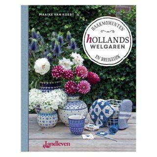 Hollands Welgaren - Maaike van Koert